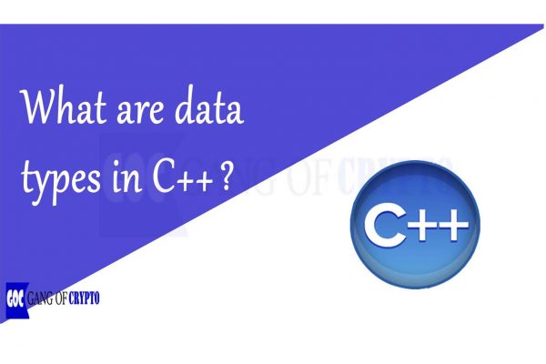 Data Types in C++ -gangofcrypto