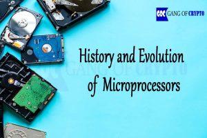 history and evolution of Microprocessors-GangofCrypto-Crypto-Goc